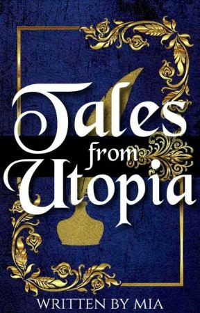 Tales From Utopia by Miabookworm12
