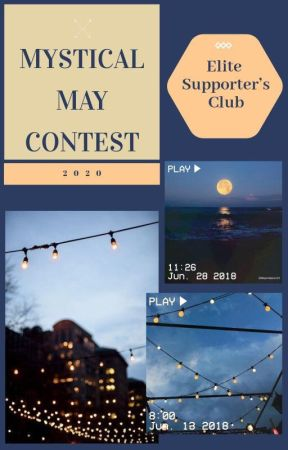 Mystical May Contest by theelitesupportclub