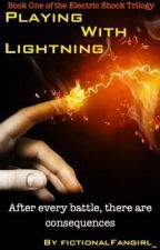 Playing With Lightning (Avengers) by fictionalFangirl_