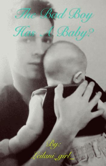 The bad boy has a baby?