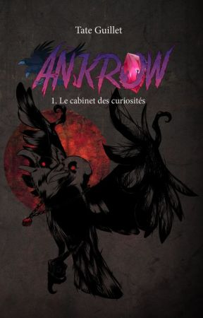 Ankrow The cabinet of curiosities by TateGuillet