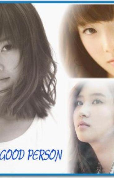 [LONGFIC] Good Person l Yulsic, Taesic, Yoonhyun (Full)