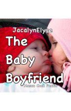 The Baby Boyfriend by Ilovecats1024