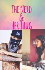 The Nerd & Her Thug by 90sStunna