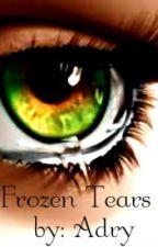 Frozen Tears by xxWrittenDreamsxx
