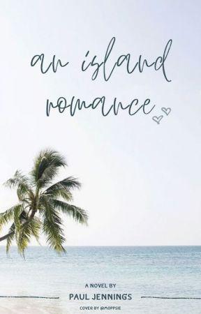 An Island Romance (ongoing) by matthewchimneysweeps
