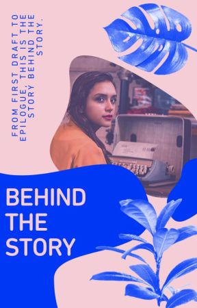 Behind the Story by WattpadStars