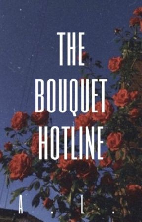 the bouquet hotline ✔︎ by townlighter