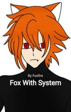 Fox With System by Fox_With_System