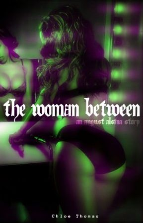 The Woman Between (August Alsina) by TheSilentGenie-Us