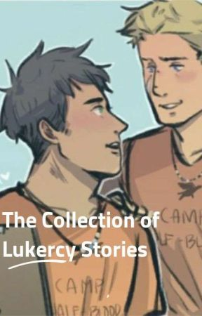 The Collection of Lukercy Stories  by ElementSwordsLover