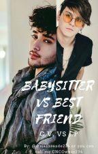 Babysitter VS Best Friend (C.V. vs J.P.) by itsjaaaaaade234