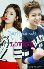 Bestfriends Or Lovers (book2) by RichenLee