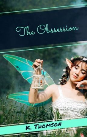 The Obsession by Kerrianna