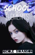School of Elements (Book 1) Draft 1 by SwordmasterNicole