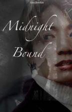 Midnight Bound || BTS JUNGKOOK WEREWOLF AU by tinyjkookie