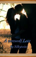 The Werewolf Love by silkytwin1