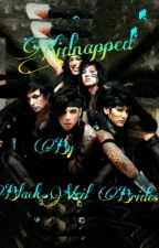 Kidnapped By Black Veil Brides(Warning:sexual content) by Yavi37theBIchick