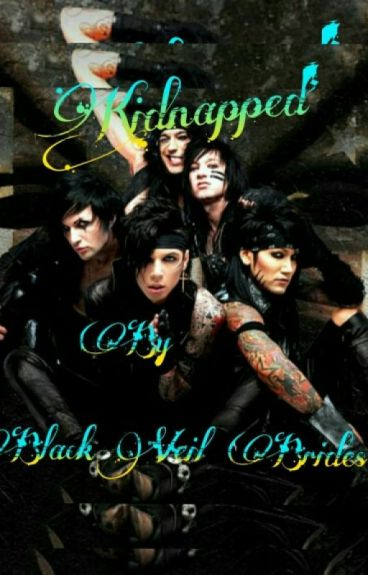 Kidnapped By Black Veil Brides(Warning:sexual content)