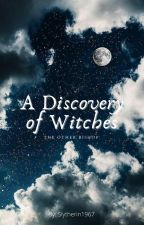 A Discovery of Witches: The Other Bishop by Slytherin1967