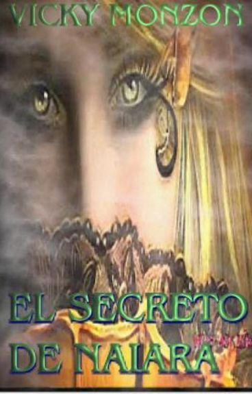 EL SECRTETO DE NAIARA (en curso) by VickyMonzon