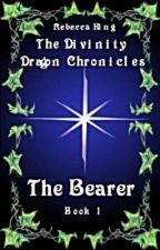 The Bearer (#Book1) The Divinity Dragon Chronicles (Rewritten Version) by R-L-King