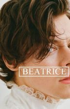 Beatrice ‖ styles by calumtakes