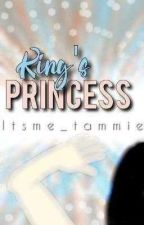 KING'S PRINCESS by itsme_tammie