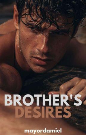 BROTHER'S DESIRES [BXB] by mayordamiel