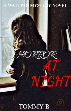 Horror At Night by delicate_author