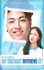 My Bestfriend Is My Contract Boyfriend (JunhoexKrystalFF) by EybisidiJM