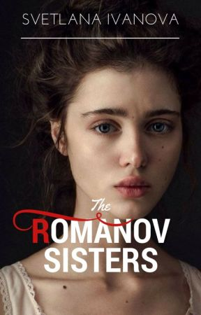 The Romanov Sisters by Svetaivanova