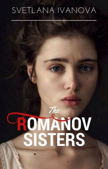The Romanov Sisters |Lesbian Story|