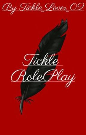 Tickle RP by Tickle_Lover_02