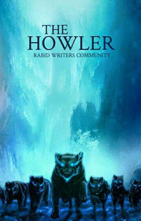 THE HOWLER - Member Interviews by RabidWriters