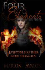 Four Elements Book 1 - Hidden Powers by MarionAvalon