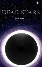 Dead Stars by Joraji
