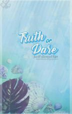 Truth Or Dare by JustFollowurHart