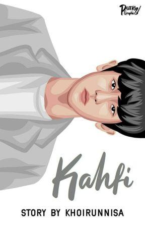 Kahfi [Selesai] by sknisa20