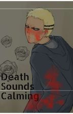 Death sounds calming by Haikyuu___