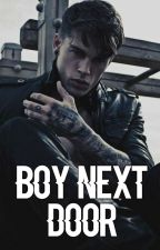 Boy Next Door ✔ by gxxkie