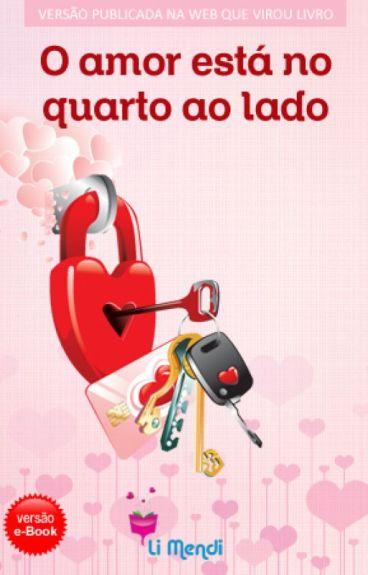 O amor está no Quarto ao lado by LiMendi