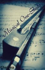 Musical One Shots by Chelsea_kh