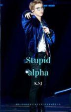 Stupid Alpha K.NJ by parkmyassonjimin