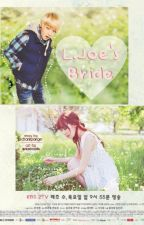 L.Joe's Bride (Book 2 of L.Joe, My Secret Fiance) (Teen Top Fanfiction) by FantasticYeoja