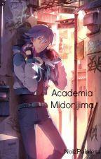 Academia Midorijima (Yaoi/Gay) by NoizPainless