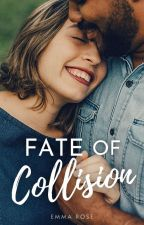 Fate of Collision by emmaroseszalai