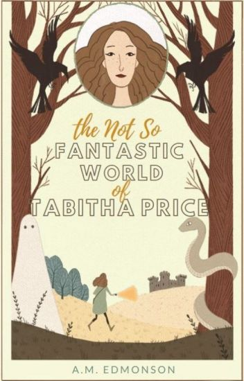 The Not So Fantastic World of Tabitha Price