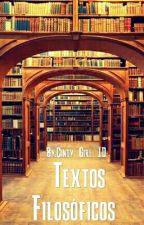 Textos Filosóficos by Cindy_Girl_1D