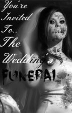 The Wedding's Funeral by NadoONOFF